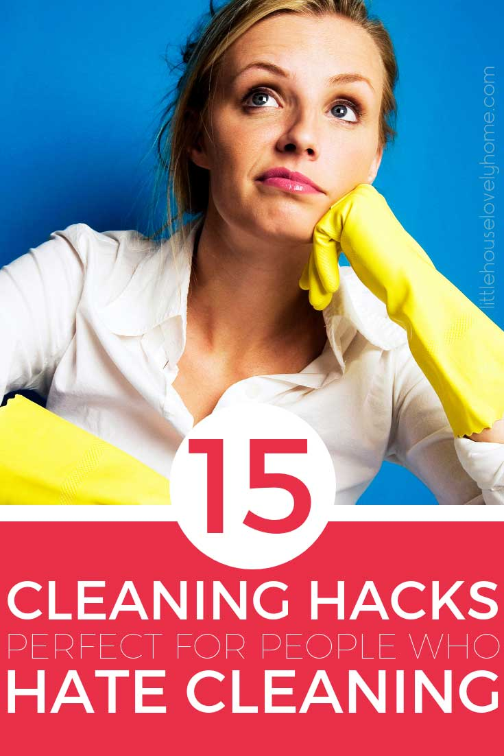 These cleaning hacks are perfect for people who hate cleaning and really just need to get 'er done. No fuss, cleaning tips and tricks to tidy up your home in minimal time.