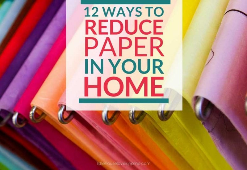 12 Ways to Reduce Paper Clutter You Need to Know