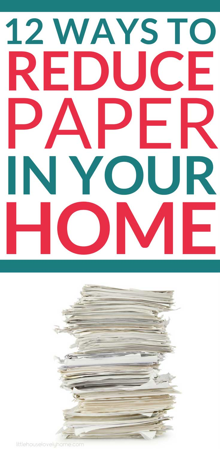 Sometimes I feel like paper is taking over my life! There 12 tips have helped me to reduce paper clutter in my home by over 50%. Check them out! #paperclutter #organizepaper #declutterpaper