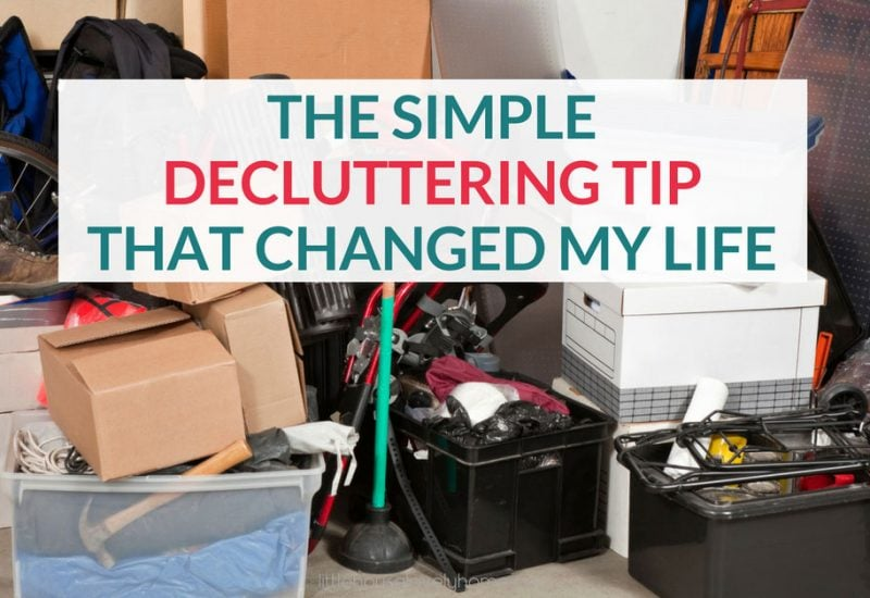 The Simple Decluttering Tip That Changed My Life