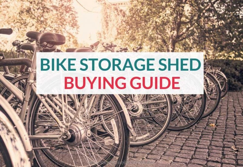 Best Outdoor Bike Storage Shed 2020 – Ideal Solution for a Small Garden
