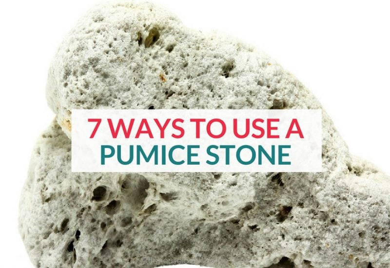7 Clever Ways to Use a Pumice Stone in Your Home