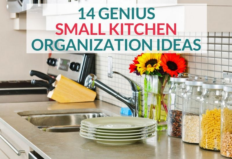 14 Insanely Clever Ways to Organize Your Small Kitchen