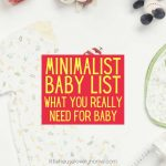 what do you need for a minimalist baby? not much at all. my essentials for a new baby - no fluff.