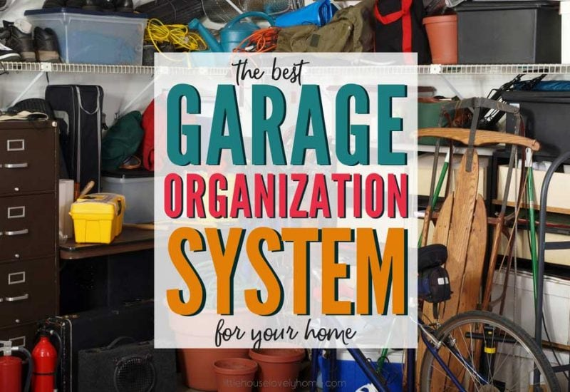 The Best Garage Organization System for Your Garage