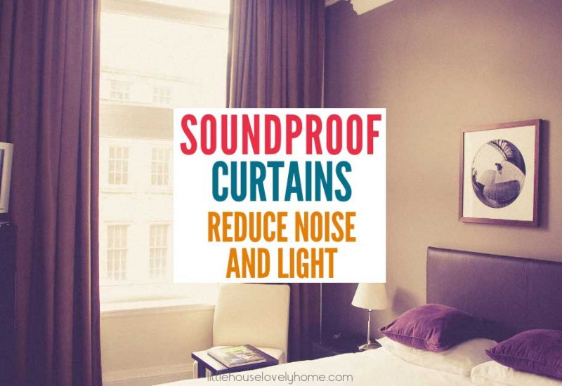 Best Soundproof Curtains 2019: Reduce Noise and Get More Sleep